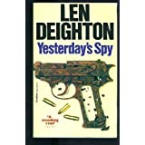 Yesterday&#39;s Spypar Len Deighton