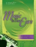 img - for Music to Your Ears: An Introduction to Classical Music w/ CD book / textbook / text book