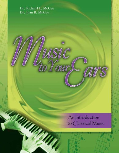 Music to Your Ears: An Introduction to Classical Music