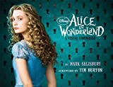Disney: Alice in Wonderland: A Visual Companion (Featuring the motion picture directed by Tim Burton) (Disney Editions)