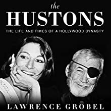 The Hustons Audiobook by Lawrence Grobel Narrated by David Drummond