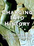 Charging Into History