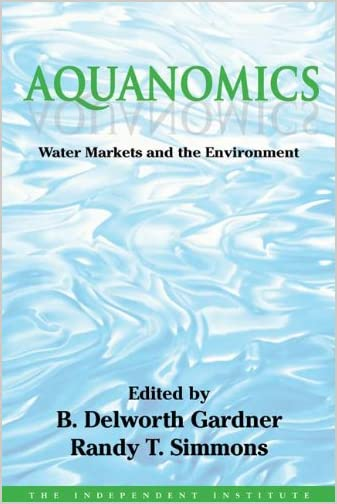 Aquanomics : water markets and the environment