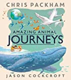 img - for Amazing Animal Journeys book / textbook / text book