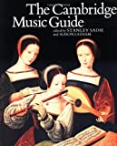 The Cambridge Music Guide (0521399424) by Sadie, Stanley