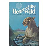 Heart of the Wild. Illus. by Wayne Trimm