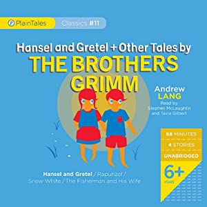 Hansel and Gretel and Other Tales by the Brothers Grimm | [Andrew Lang]