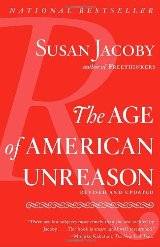 The Age of American Unreason (Vintage)