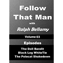 Follow That Man - Volume 03