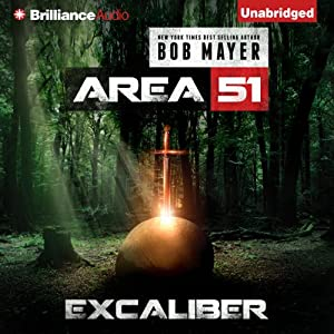 Excalibur: Area 51, Book 6 | [Bob Mayer]