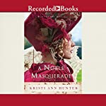A Noble Masquerade | Kristi Ann Hunter