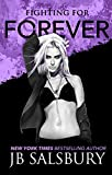 Fighting for Forever (The Fighting Series Book 6) (English Edition)