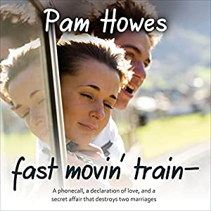 Fast Movin' Train | [Pam Howes]