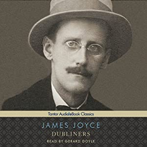 Dubliners (Tantor Edition) | [James Joyce]