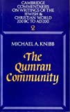 img - for THE QUMRAN COMMUNITY. [Cambridge Commentaries on Writings of the Jewish & Christ book / textbook / text book