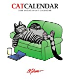 Cat Calendar 2008, Engagement Calendar (0764938223) by B. Kliban