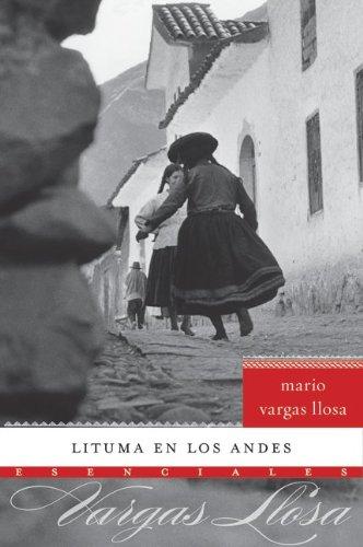 Lituma en los Andes (Esenciales) (Spanish Edition)
