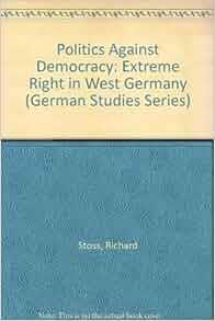 Amazon.com: Politics Against Democracy: Right-Wing ...