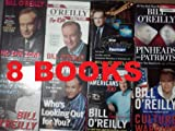 img - for Bill O'reilly 8 Book Set (The No Spin Zone /The O'reilly Factor/who's Looking Out for You/ Culture Warrior /Kids Are Americans Too /Pindheads and Patriots ...) book / textbook / text book