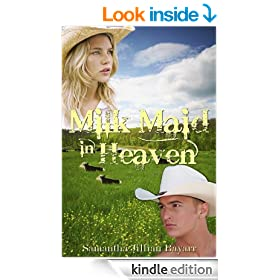 Milk Maid in Heaven (Christian Romance)