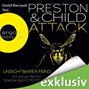 Attack: Unsichtbarer Feind (Pendergast 13) | [Douglas Preston, Lincoln Child]