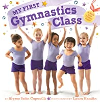 My First Gymnastics Class: A Book with Foldout Pages