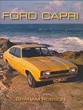 Ford Capri (Crowood Autoclassics) Graham Robson