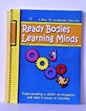 img - for Ready Bodies Learning Minds Activity Guide (A Key To Academic Success, A Program for the Ready Bodies Motor Lab) book / textbook / text book