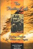 The Healing Craft (0709065639) by Farrar, Janet
