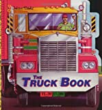 img - for By Bill Gere The Truck Book (A Golden Super Shape Book) (1st First Edition) [Paperback] book / textbook / text book