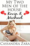 img - for My Two Men of the House 3: Kevin and Michael book / textbook / text book