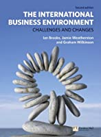 The International Business Environment: Challenges and Changes