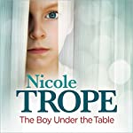 The Boy Under the Table | Nicole Trope