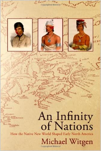 An infinity of nations : how the native New World shaped early North America