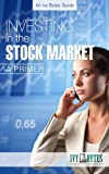 Investing in the Stock Market: A Primer Reviews