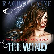 Ill Wind: Weather Warden, Book 1 | Rachel Caine