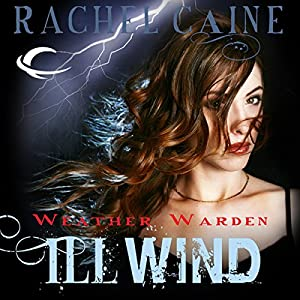Ill Wind: Weather Warden, Book 1 Audiobook