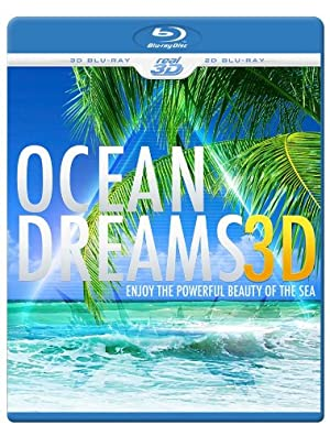 OCEAN DREAMS 3D - Enjoy the powerful beauty of the sea  REGION FREE