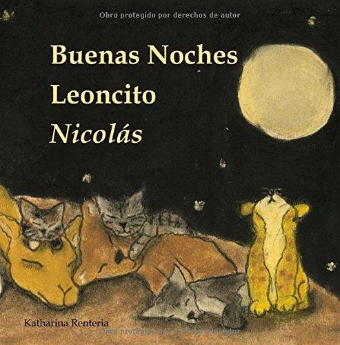 Buenas Noches Leoncito Nicolás