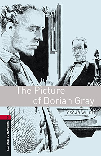 Oscar Wilde - The Picture of Dorian Gray: 1000 Headwords (Oxford Bookworms Library)