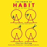 The Power of Habit: Why We Do What We Do in Life and Business (       ungekürzt) von Charles Duhigg Gesprochen von: Mike Chamberlain