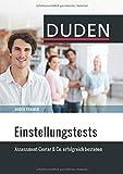 Duden Trainer - Einstellungstests: Assessment-Center & Co.
