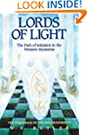Lords of Light: The Path of Initiatio...
