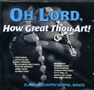 Oh Lord, How Great Thou Art!