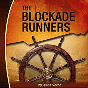 The Blockade Runners | [Jules Verne]