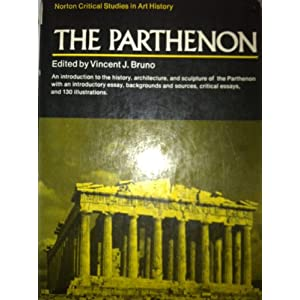 The Parthenon (A Norton critical study in art history)