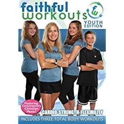 Faithful Workouts - Youth Edition