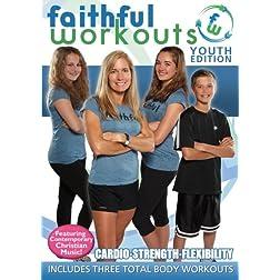 Faithful Workouts - Youth Edition