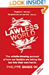 Lawless World: Making and Breaking Gl...