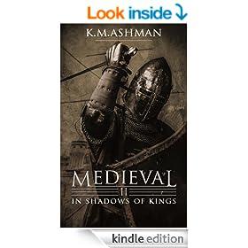 Medieval II - In Shadows of Kings (The Medieval Sagas Book 2)